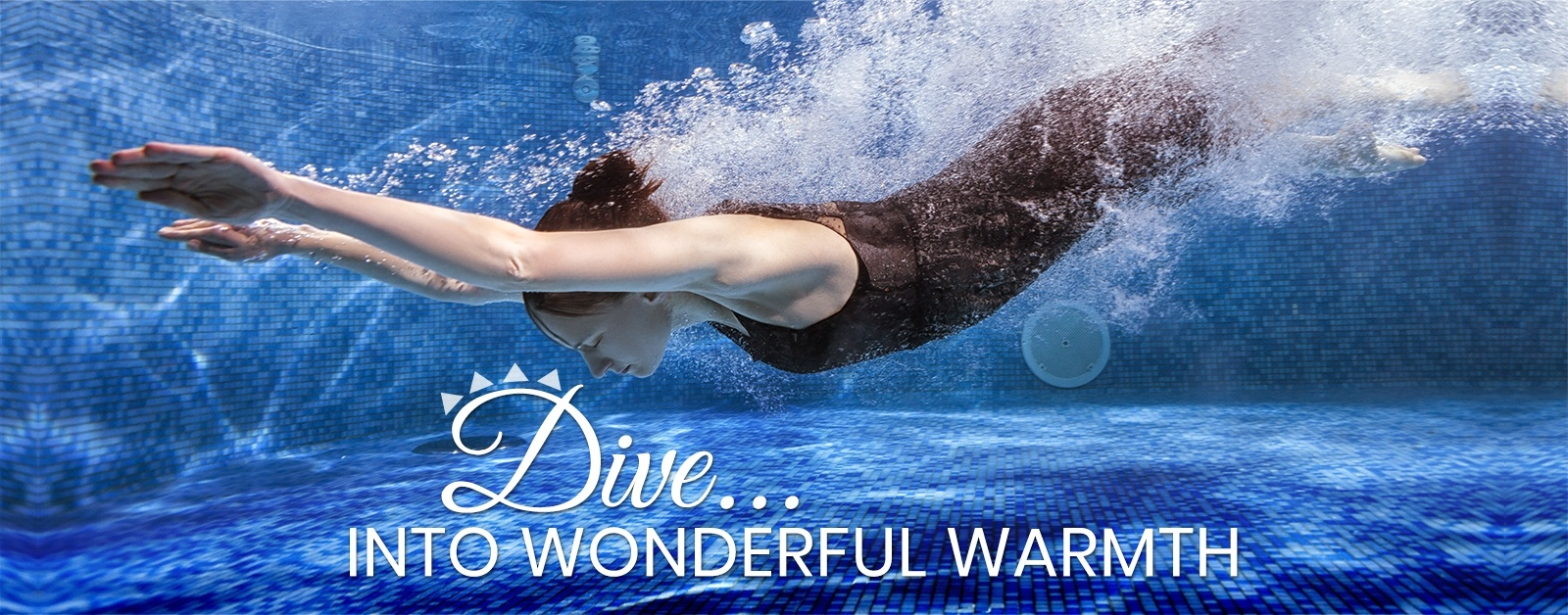 Dive into wonderful warmth