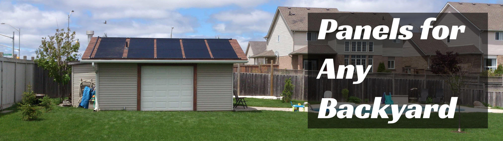 Solar Panels for all back yards